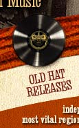 Old Hat Releases